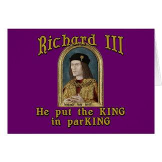Richard III Put the King in ParKING tshirt Card