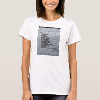 Rid the Stigma towards mental illness. Stress tee. T-Shirt