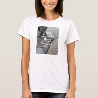 Rid the Stigma towards mental illness. T-Shirt