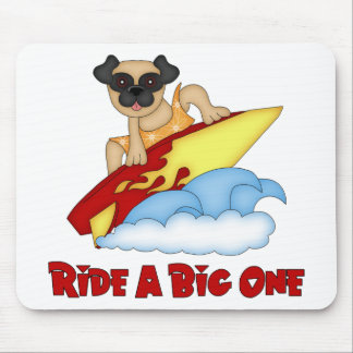 Ride A Big One Pug Surfing Tees and Gifts Mouse Pad