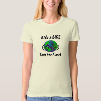 Ride a Bike...Save the Planet ! (Womens Style) T-Shirt
