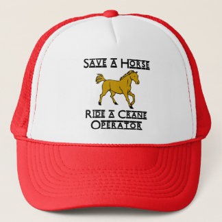 ride a crane operator trucker hat