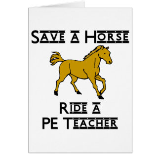 ride a PE teacher Card
