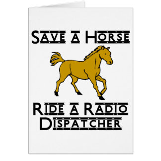 ride a radio dispatcher note card