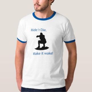 ride 'r die T-Shirt