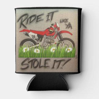 Ride it like you stole it dirt Bike can