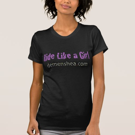 ride like a girl demenshea.com tee shirts