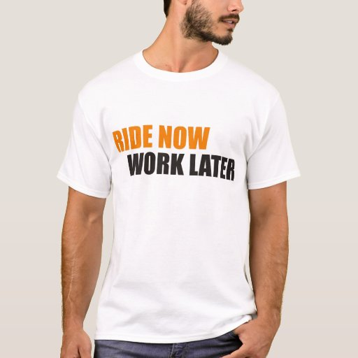 ride now T-Shirt