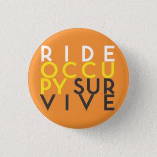 RIDE OCCUPY SURVIVE button