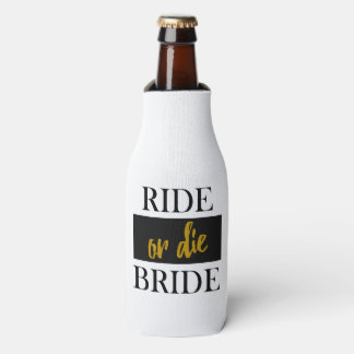 Ride or Die Bride Gold and Black Bachelorette