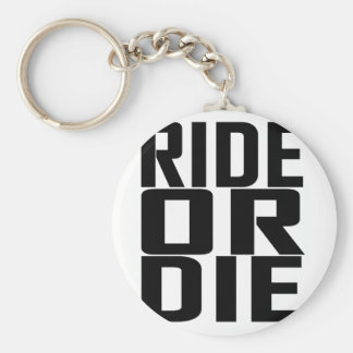 Ride or Die T Shirts.png Basic Round Button Key Ring