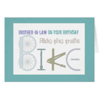 Ride the Trails Biking Brother-in-law Birthday Card