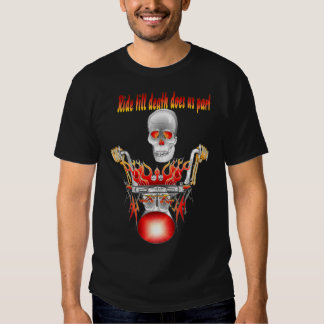 Ride till death does us part t shirts