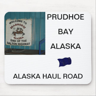 Ride up the Haul Road to Prudhoe Bay Alaska mousep Mouse Pad