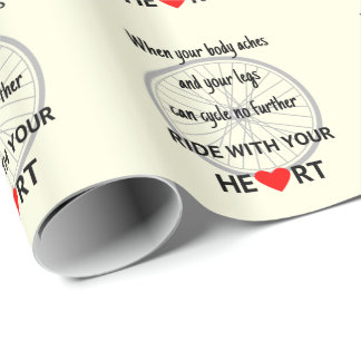 Ride with your heart inspirational wrapping paper