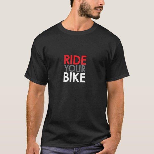 Ride Your Bike T-Shirt