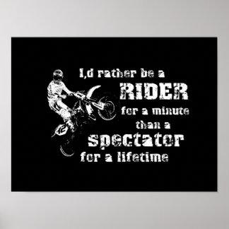 Rider For A Minute Dirt Bike Motocross Poster