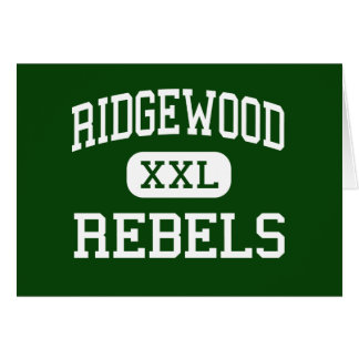Ridgewood - Rebels - Community - Norridge Illinois Greeting Card