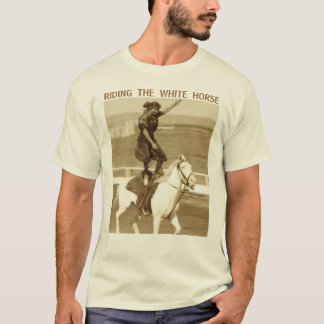 Riding The White Horse T-Shirt