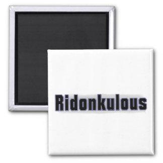Ridonkulous Square Magnet