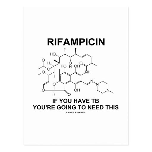 Rifampicin If You Have TB You're Going To Need Postcards