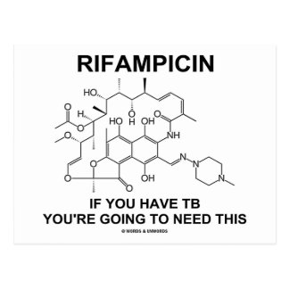 Rifampicin If You Have TB You're Going To Need Postcard