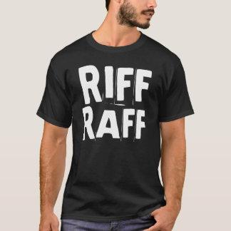 Riff Raff T-Shirt