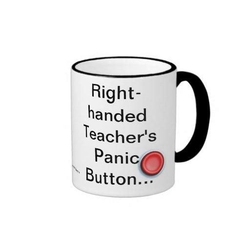 RIGHT AND LEFT HANDED TEACHER'S PANIC BUTTONS RINGER MUG