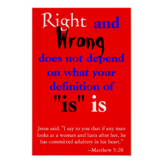Right and Wrong Poster