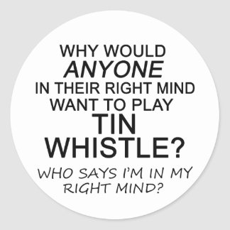 Right Mind Tin Whistle Classic Round Sticker
