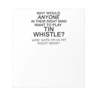 Right Mind Tin Whistle Scratch Pad