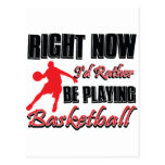 Right now I'd rather be playing basketball Postcard
