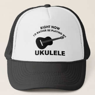 Right now I'd rather be playing the UKULELE. Trucker Hat