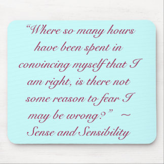 Right or Wrong Jane Austen Quote Mousepads