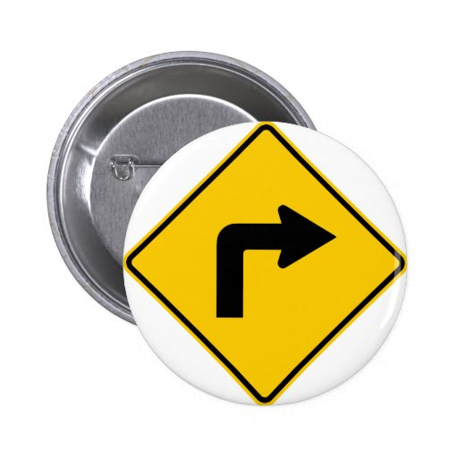 Right Turn Ahead Highway Sign Pinback Button