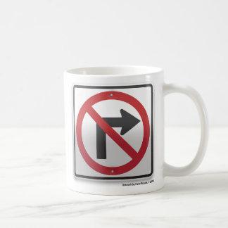Right Turn Prohibition Coffee Mug