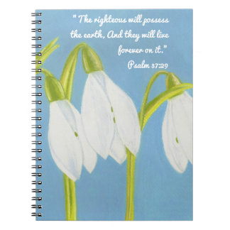 Righteous Possess Earth Forever~SnowDrops Flowers Spiral Notebook
