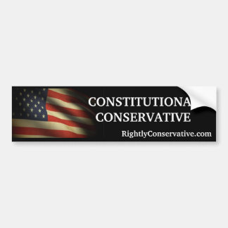 RightlyConservative.com CONSTITUTIONAL CONSERVATIV Bumper Sticker