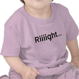 Riiiight Shirt
