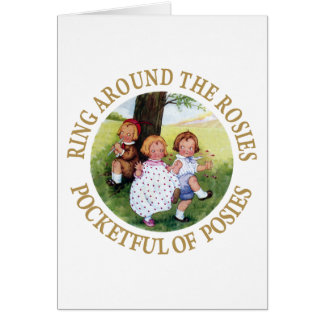 Ring Around the Rosies, Pocketful of Posies Greeting Card