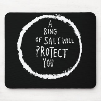 Ring Of Salt Will Protect You! Mouse Mat
