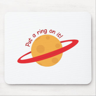Ring On It Mousepad