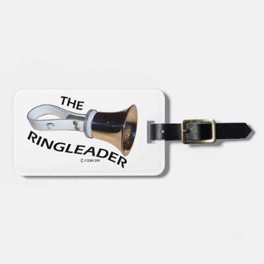 Ringleader Luggage Tag