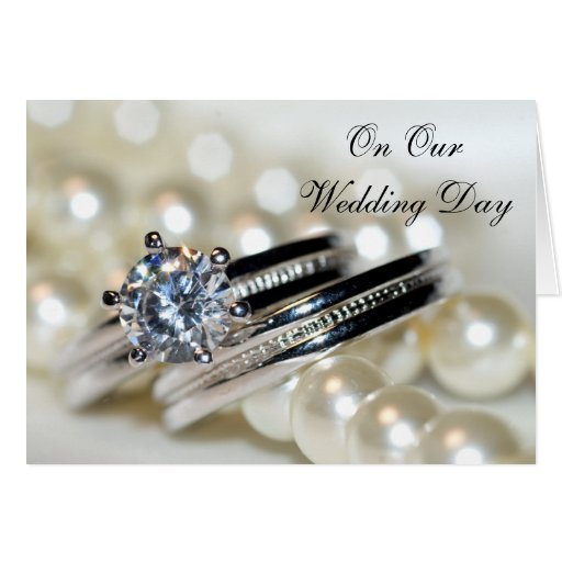 Rings and Pearls Our Wedding Day Greeting Card