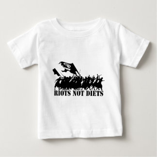 RIOTS NOT DIETS CROWD BABY T-Shirt