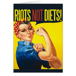 Riots not Diets - vintage feminism Greeting Card