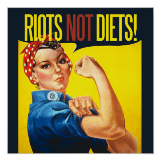 Riots not Diets - vintage feminism Poster