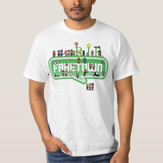 RIP Faketown T-Shirt