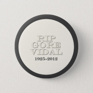 RIP Gore Vidal 6 Cm Round Badge