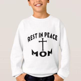 RIP MOM SWEATSHIRT